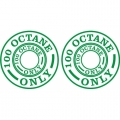 100 Octane Only Aircraft Fuel Placards!
