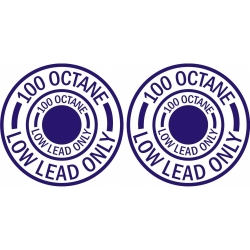 100 Octane Low Lead Only Aircraft Fuel Placards!