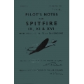 Spitfire IX, XI & XVI Pilot's Notes $2.95