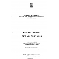 Continental Rolls-Royce Continental O-240 Overhaul Manual 1979 (part# T.S.D. Pub 2532) X30092 $24.95