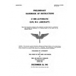 37 MM Automatic GUN, M-4 Aircraft Preliminary Handbook of Instructions $2.95