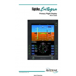 Avidyne FlightMax Entegra Primary Flight Display Pilot's Guide 600-00096-000 Rev 3 $9.95