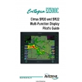 Avidyne EX5000C Cirrus SR20 and SR22 Multi-Function Dispaly Pilot's Guide 600-00108-000 Rev 06