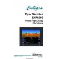 Avidyne Piper Meridian EXP5000 Primary Flight Display Pilots Guide 600-00104-001 $9.95