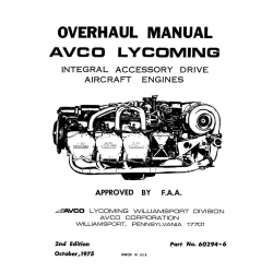 Lycoming Overhaul Manual 60294-6-3 Integral Accessory Drive Mode TIGO-TIO-541 $13.95