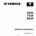 Yamaha 55D 75A 85A Motorcycle 688-28197-5J-11 Service Manual 2006