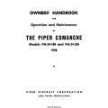Piper Comanche PA-24-180 & PA-24-250 Owner's Handbook for Operation & Maintenance Manual Part # 752-467 v1958