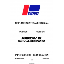 Piper Arrow IV/TURBO ARROW IV PA-28R-201/PA-28RT-201T Maintenance Manual 761-694 v2009 $19.95