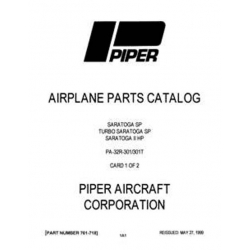 Piper Saratoga SP, Turbo Saratoga SP & Saratoga II HP PA-32R-301/301T Parts Catalog $13.95 Part # 761-718