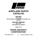 Piper Malibu & Malibu Mirage Parts Catalog PA-46-310P PA-46-350P $13.95 Part # 761-782