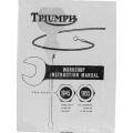 Triumph Motorcycles Workshop Instruction Manual Part No. 99-0836 1945-1955