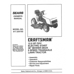 "917.254750 12.5 HP OHV Electric Start 38"" Mower Deck 5 Speed Transaxle Lawn Tractor Owner's Manual Sears Craftsman $4.95"