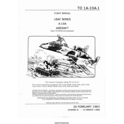 Fairchild A-10A Usaf Series Aircraft Serno 75-00258 and Subsequent Flight Manual/POH 1983 - 1988 $13.95