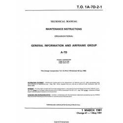 LTV A-7 Corsair II A-7D General Information & Airframe Group Maintenance Instructions 1981 - 1991 $9.95