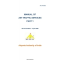 A Manual of Air Traffic Services Part 1 AAI-ATM/001 2008 $9.95