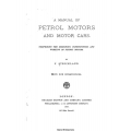 A Manual of Petrol Motors and Motor Cars $4.95