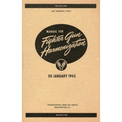 AAF 200-1 Manual for Fighter Gun Harmonization $4.95
