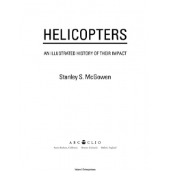 ABC-CLIO Helicopters An Illustrated History of Their Impact $5.95