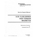 Teledyne Continental S-20, S-200 High Tension Magnetos Maintenance, Overhaul, Parts List 1993 $19.95
