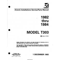 Cessna Model T303 (1982 thru 1984) Avionic Installations Service/Parts Manual D4607-13