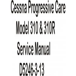 Cessna Progressive Care Model 310 & 310R Service Manual D5246-3-13 $9.95