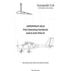 Aeroprakt A22LS-XXX-POH-01 Pilot Operating Handbook $5.95
