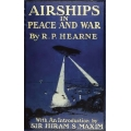 Airships in Peace and War Being The Second Edition of Aerial Warfare $4.95