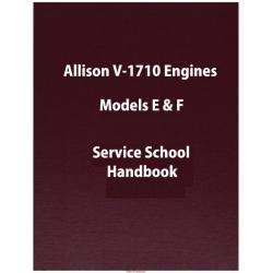 Allison V-1710 Engines Models E & F Service School Handbook
