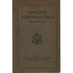 Applied Aeronautics - The Airplane First Edition 1918