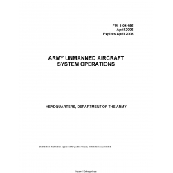 Army Unmanned Aircraft FMI 3-04.155 System Operations 2006 - 2008