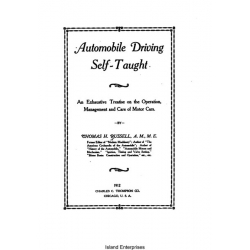 Automobile Driving Self-Taught an Exhaustive Treatise on the Operation Management and Care of Motors Cars $4.95