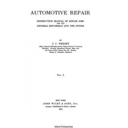 Automotive Repair Instruction Manual of Repair Jobs for the General Repairman and the Owner $4.95