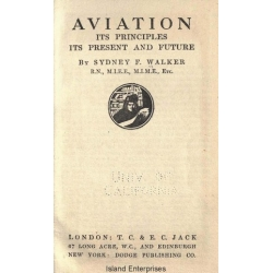 Aviation Its Principles, Its Present and Future $4.95
