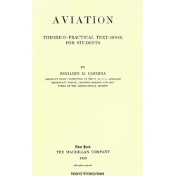 Aviation Theorico Practical Textbook for Students 1919 $4.95