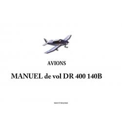 Avions Pierre Robin Aircraft  DR-400 140B Manuel de Vol $4.95