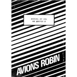 Avions Pierre Robin HR 200/120 B Manual De Vol 1974 $4.95