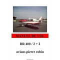Avions Pierre Robin DR 400/2+2 Flight Manual/POH 1972 - 1973 $4.95