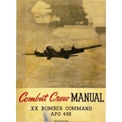 Boeing B-29 XX Superfortress Bomber Command APO 493 Combat Crew Manual 1944