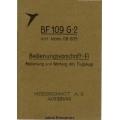 Messerschmitt BF 109 G-2 mit Motor DB 605 Bedienungsvorschrift-FI 1942