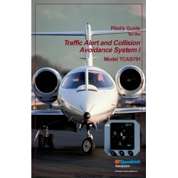 B.F Goodrich TCAS791 Traffic Alert and Collision Avoidance System I Pilot's Guide 1992 - 1999 $9.95