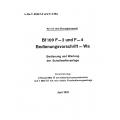 Messerschmitt BF 109 F-2 und F-4 Bedienungsvorschrift-Wa Bedienung und Wartung der Schußwaffenanlage 1941