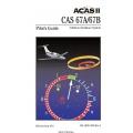 Bendix King CAS 67A/67B (ACAS II) Pilot's Guide 006-18201-0000 $19.95