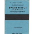 BV 138 B-1 und C-1 SchuBwaffenanlage Bedienungsvorschrift-Wa $4.95