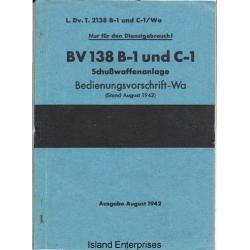 BV 138 B-1 und C-1 SchuBwaffenanlage Bedienungsvorschrift-Wa