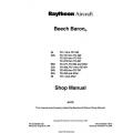 Beech Baron 55 A/B/C/D/E55 58 Shop Manual 1978 - 2000