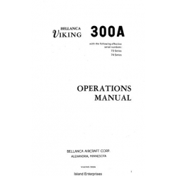 Bellanca Viking 300A S/N 73 & 74 Series Operations Manual 1973 and Up $13.95