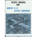Boeing B-17 Flying Fortress Pilot's Manual