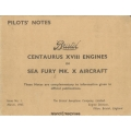 Bristol Centaurus XVII Engines in Sea Fury MK. X Aircraft Pilot's Notes 1947 $4.95