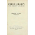 British Airships Past, Present and Future $4.95