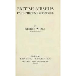 British Airships Past, Present and Future